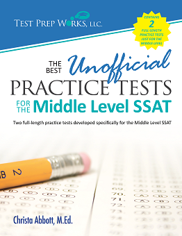 Front cover of The Best Unofficial Practice Tests for the Middle Level SSAT