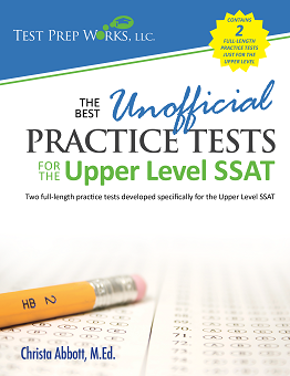 Front cover of The Best Unofficial Practice Tests for the Upper Level SSAT